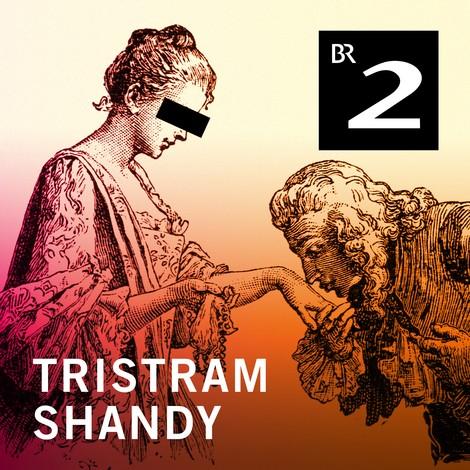 Literarische Hörstücke #3: TRISTRAM SHANDY