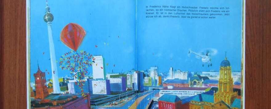 """Kinderbücher 13: Eberhard Binder, der Alexanderplatz und die """"historische Mitte"""" Berlins"""