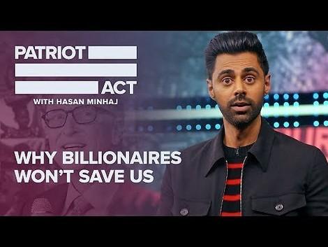 Milliardäre verbieten? Hasan Minhaj erklärt, warum Superreiche uns nicht retten werden