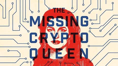 The Missing Cryptoqueen: Die Geschichte des riesigen Scams hinter einer falschen Kryptowährung