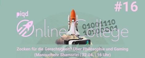 Zocken für die Gerechtigkeit? Über Philosophie und Gaming (Manouchehr Shamsrizi | 22.04. | 16 Uhr)