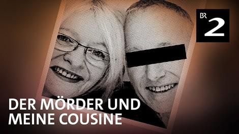 """Wie die Justiz Gewalt an Frauen verharmlost: 7-teiliger TrueCrime Poddy """"Der Mörder & meine Cousine"""""""